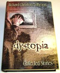 Dystopia - Collected Stories