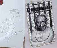 image of El Maximo Lider: horror + ficcion = realidad