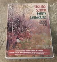 Richard Schmid Paints Landscapes Creative Techniques in Oil
