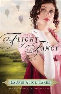 A Flight of Fancy: A Novel