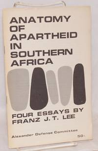 image of The anatomy of apartheid in Southern Africa: Four essays
