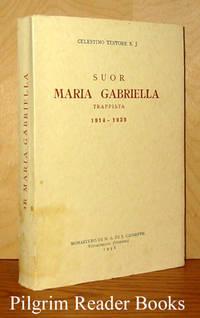 Suor Maria Gabriella Trappista, 1914-1939.