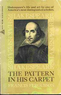 Shakespeare the Pattern in His Carpet