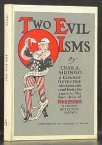 Two Evil Isms: Pinkertonism and Anarchism, A Facsimile Reproduction