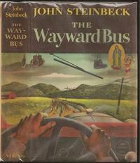The Wayward Bus by John Steinbeck (1902-1968) - 1st Edition - 1947 - from The Book Collector and Biblio.com