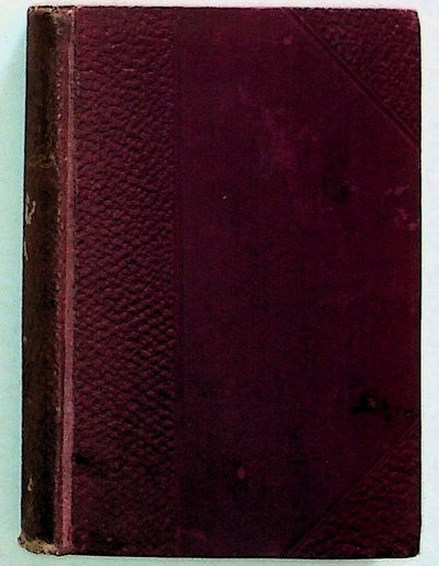 New York: The F.M. Lupton Publishing Company, No date. Hardcover. Very Good. Hardcover. 8vo. Maroon ...