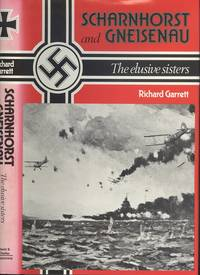 Scharnhorst and Gneisenau: The Elusive Sisters