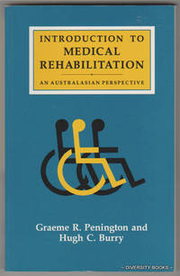 INTRODUCTION TO MEDICAL REHABILITATION. An Australasian Perspective