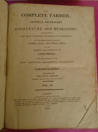 THE COMPLETE FARMER; OR GENERAL DICTIONARY OF AGRICULTURE AND HUSBANDRY.  (vol. II only)