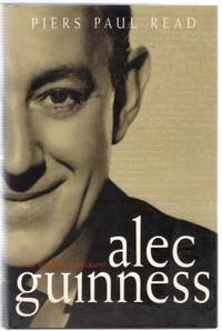 Alec Guinness: the Authorized Biography