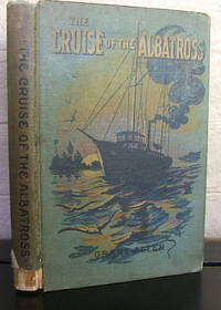 The Cruise of The Albatross or When Was Wednesday the Tenth? A story of the South Pacific
