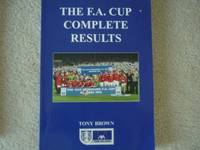 F.A.Cup Complete Results: 1871/72 to 1998/99