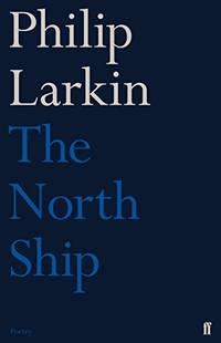 image of The North Ship (Faber Poetry)