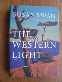 The Western Light by  Susan Swan - First edition first printing - 2012 - from Scene of the Crime Books, IOBA (SKU: 18654)