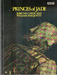 Princes of Jade by Edmund Capon and William MacQuitty - Paperback - 1973 - from The Penang Bookshelf and Biblio.com