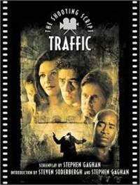 Traffic: The Shooting Script