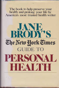 Jane Brody's New York Times Guide to Personal Health