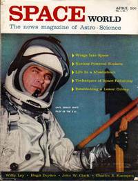 Space World The Monthly Magazine of Space News: April 1961