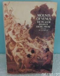image of Mounts of Venus: Picador Book of Erotic Prose (Picador Books)