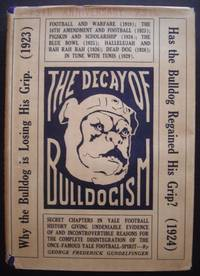 "The Decay of Bulldogism: ""Secret"" Chapters in Yale Football History"