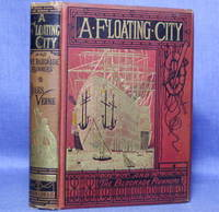 A FLOATING CITY, and THE BLOCKADE RUNNERS