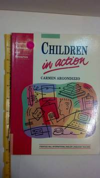 Children in Action: A Resource Book for Language Teachers of Young Learners (Language Teaching Methodology Series)