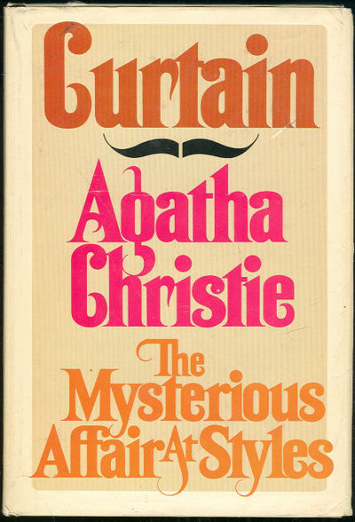 CURTAIN AND THE MYSTERIOUS AFFAIR AT STYLES, Christie, Agatha