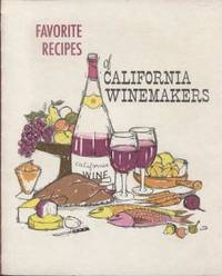 Favorite Recipes of California Wine Makers