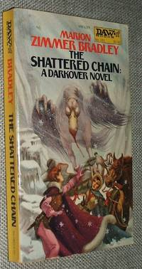 The Shattered Chain A Darkover Novel by Marion Zimmer Bradley  - Paperback  - First Thus  - 1976  - from biblioboy (SKU: 91392)
