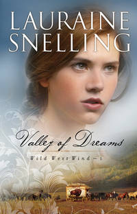 Valley of Dreams (Wild West Wind)