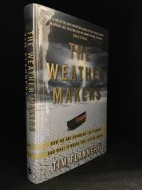 image of The Weather Makers; How We Are Changing the Climate and What It Means for Life on Earth