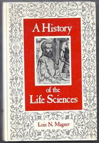 A History of the Life Sciences
