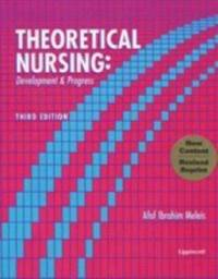 Theoretical Nursing : Development and Progress by Afaf Ibrahim Meleis - 2004