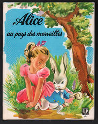 Alice Au Pays Des Merveilles (Alice in Wonderland in French)
