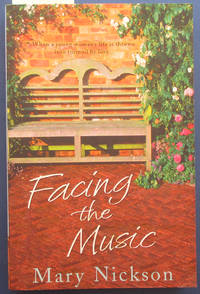 Facing the Music by  Mary Nickson - Paperback - Reprint - 2007 - from Reading Habit and Biblio.com