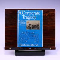 image of A Corporate Tragedy: The Agony of International Harvester Company