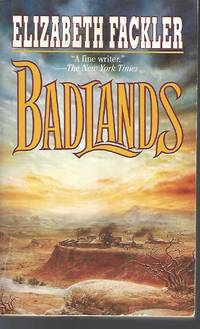 Badlands by  Elizabeth Fackler - Paperback - 1998-06-15 - from Vada's Book Store and Biblio.co.uk