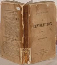 OEUVRES COMPLETES DE EDGAR QUINET LA REVOLUTION PRECEDE DE LA CRITIQUE DE LA REVOLUTION