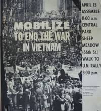 Mobilize to End the War in Vietnam. April 15 Assemble 11: 00 a m. Sheep  Meadow (66th St) Walk to U. N. Rally 3: 00 p.m. by  Rev. James  A. J. ; Bevel - 1967? - from Beasley Books (SKU: 26717)
