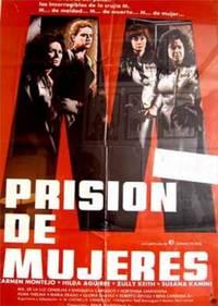 Prisión de mujeres. Con Carmen Montejo, Hilda Aguirre. (Cartel de la película)