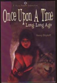 Once Upon a Time Long, Long Ago (signed)
