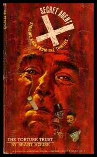 THE TORTURE TRUST - Secret Agent X Book (1) One