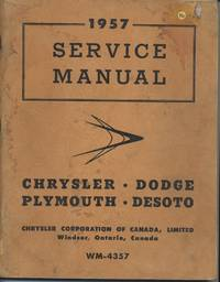 1957 Service Manual: Chrysler, Dodge, Plymouth, DeSoto
