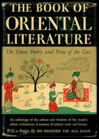 The Book of Oriental Literature: The Finest Poetry and Prose of the East