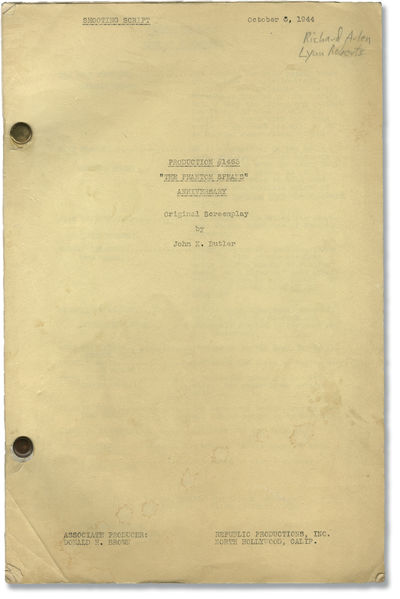 Hollywood: Republic Productions, 1944. Shooting script for the 1944 film. Single holograph pencil no...