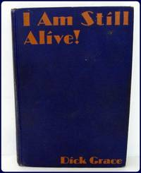 I AM STILL ALIVE! Introduction by William Wellman, Hollywood director.