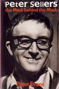 Peter Sellers - The Mask Behind the Mask.