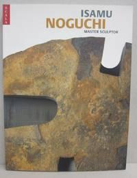 Isamu Noguchi Master Sculptor