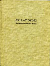 As I Lay Dying: a concordance to the novel