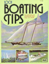 1,001 Boating Tips for Sailboats and Motorboats, Both Large and Small by  Mike Harper - Paperback - First Edition  - 1980 - from BOOX and Biblio.com
